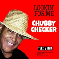 01 Chubby Checker - Lookin' For Me